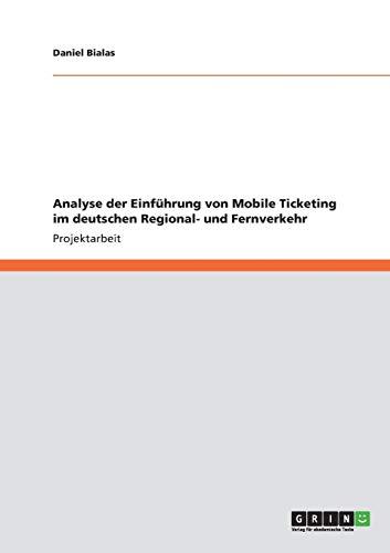 Analyse Der Einfuhrung Von Mobile Ticketing Im: Bialas, Daniel
