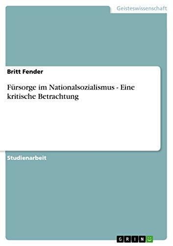 9783640896028: Fürsorge im Nationalsozialismus - Eine kritische Betrachtung