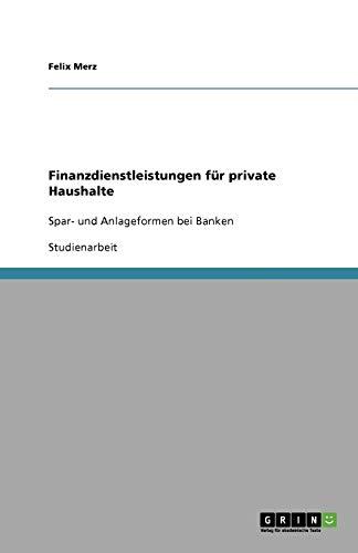 9783640896189: Finanzdienstleistungen für private Haushalte