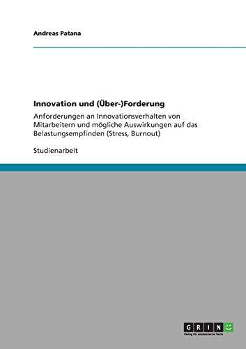 9783640897346: Innovation Und (Uber-)Forderung