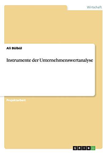 Instrumente der Unternehmenswertanalyse: Ali Bülbül