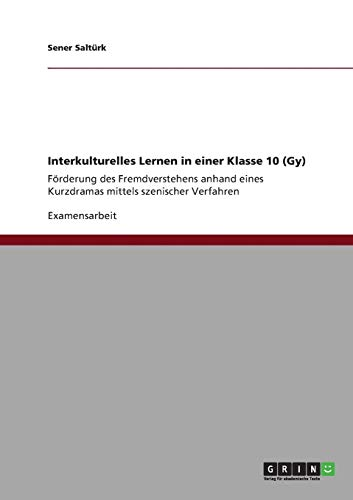 Interkulturelles Lernen in Einer Klasse 10 (Gy): Sener Salt Rk
