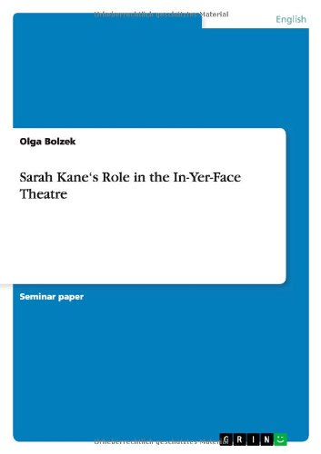 9783640909780: Sarah Kane's Role in the In-Yer-Face Theatre