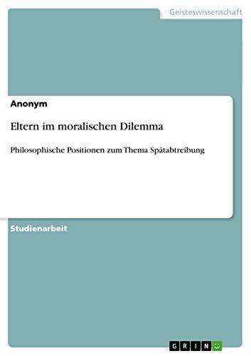 Eltern Im Moralischen Dilemma: Anonym