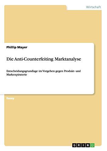 Die Anti-Counterfeiting Marktanalyse: Phillip Mayer