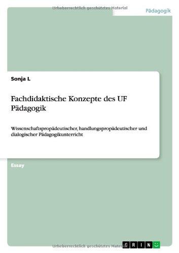9783640922826: Fachdidaktische Konzepte des UF P�dagogik