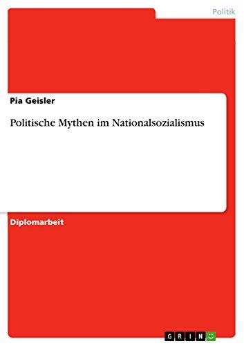 9783640925629: Politische Mythen im Nationalsozialismus