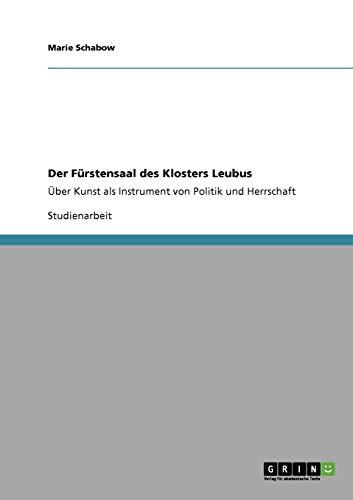 9783640934881: Der Fürstensaal des Klosters Leubus (German Edition)