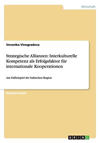 Strategische Allianzen: Interkulturelle Kompetenz als Erfolgsfaktor fur internationale Kooperationen (Paperback) - Veronika Vinogradova