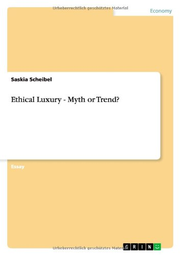 9783640937677: Ethical Luxury - Myth or Trend?
