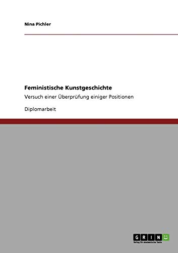 9783640944330: Feministische Kunstgeschichte (German Edition)