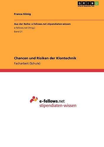 Chancen Und Risiken Der Klontechnik: Franca K. Nig