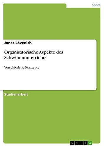 Organisatorische Aspekte Des Schwimmunterrichts: Jonas L. Venich