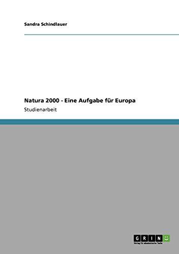 Natura 2000 - Eine Aufgabe Fur Europa: Sandra Schindlauer