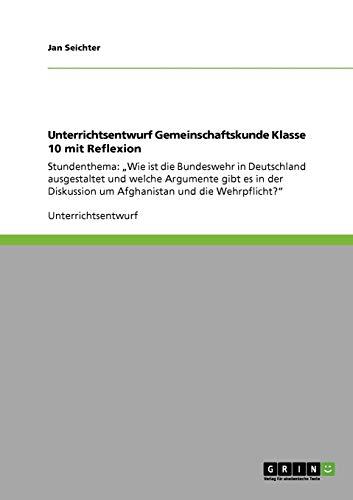 Unterrichtsentwurf Gemeinschaftskunde Klasse 10 Mit Reflexion: Jan Seichter