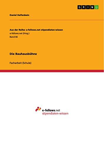 9783640948963: Die Bauhausbühne (German Edition)