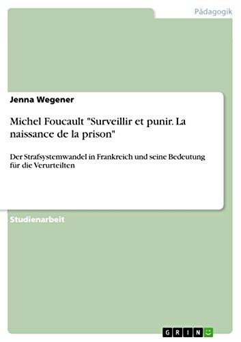9783640949328: Michel Foucault Surveillir et punir. La naissance de la prison