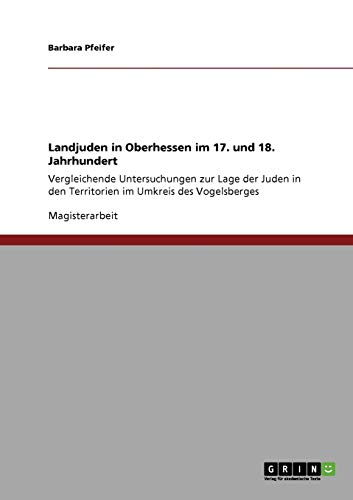 9783640950058: Landjuden in Oberhessen im 17. und 18. Jahrhundert