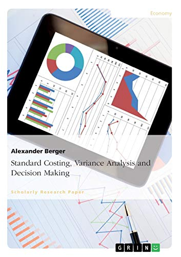 9783640955985: Standard Costing, Variance Analysis and Decision-Making