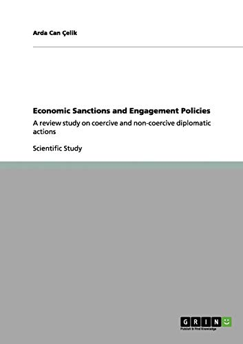 9783640962907: Economic Sanctions and Engagement Policies