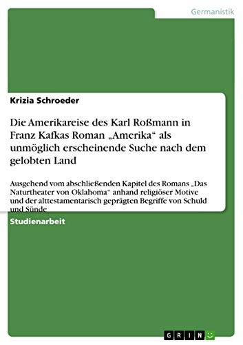 Die Amerikareise des Karl Ro?mann in Franz: Schroeder, Krizia