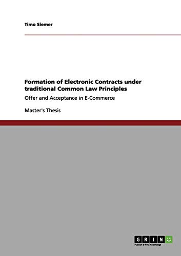 Formation of Electronic Contracts Under Traditional Common Law Principles: Timo Siemer