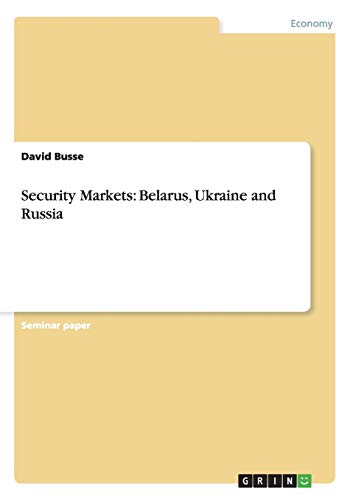 9783640985210: Security Markets: Belarus, Ukraine and Russia