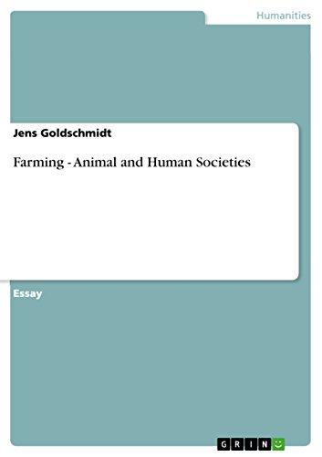 Farming - Animal and Human Societies: Jens Goldschmidt