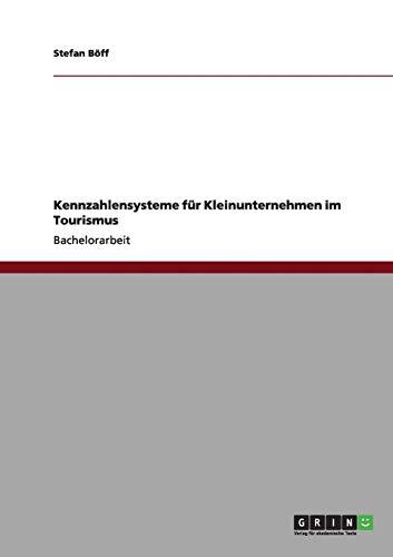 Kennzahlensysteme Fur Kleinunternehmen Im Tourismus: Stefan B. Ff
