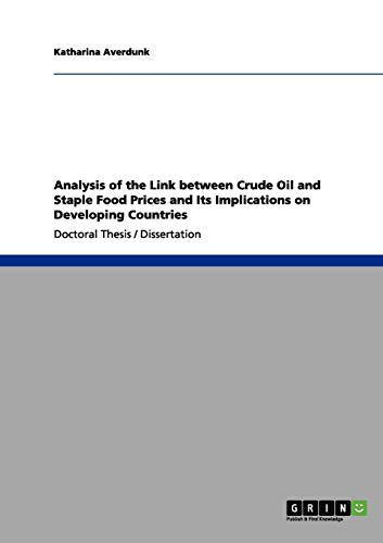Analysis of the Link Between Crude Oil and Staple Food Prices and Its Implications on Developing ...