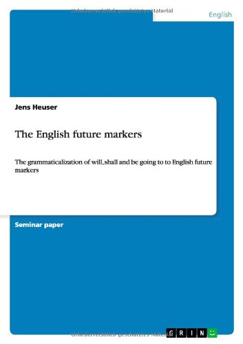 9783640993185: The English future markers