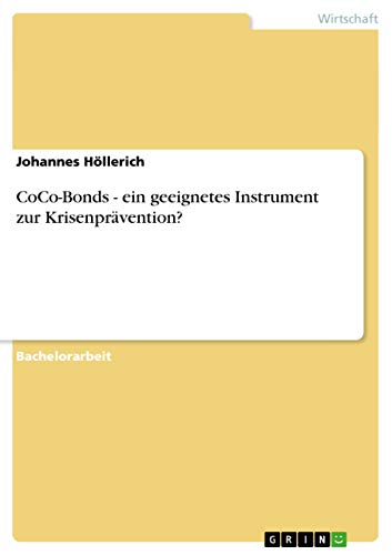 9783640995219: CoCo-Bonds. Ein geeignetes Instrument zur Krisenprävention? (German Edition)