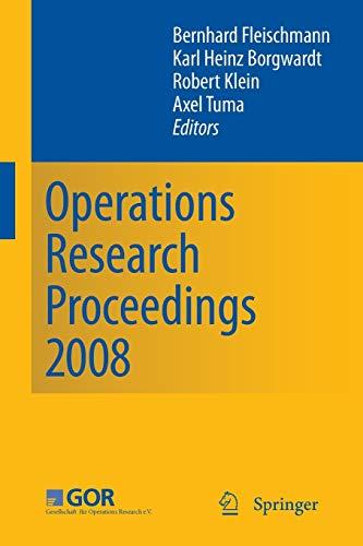 Operations Research Proceedings 2008: Karl-Heinz Borgwardt