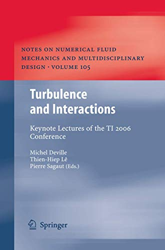 Invited Lectures of the Turbulence and Interaction 2006 Conference: Michel Deville