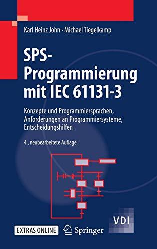 9783642002687: SPS-Programmierung mit IEC 61131-3: Konzepte und Programmiersprachen, Anforderungen an Programmiersysteme, Entscheidungshilfen (VDI-Buch) (German Edition)