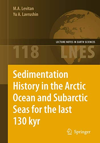 9783642002878: Sedimentation History in the Arctic Ocean and Subarctic Seas for the Last 130 kyr (Lecture Notes in Earth Sciences)