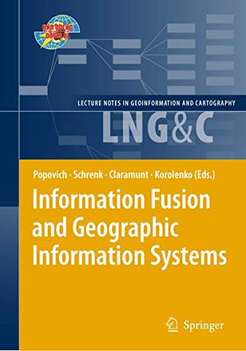 Information Fusion and Geographic Information Systems: Vasily V. Popovich