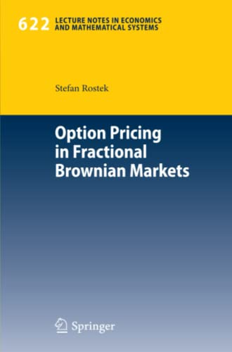 9783642003301: Option Pricing in Fractional Brownian Markets (Lecture Notes in Economics and Mathematical Systems)