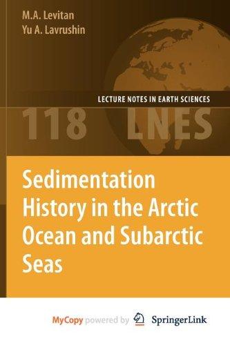 9783642003516: Sedimentation History in the Arctic Ocean and Subarctic Seas for the Last 130 Kyr