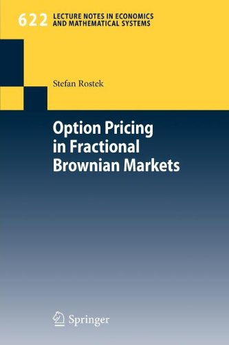 9783642003707: Option Pricing in Fractional Brownian Markets