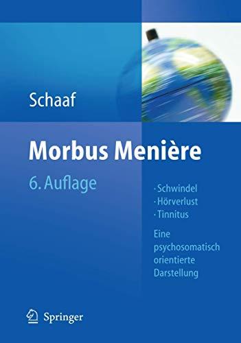 9783642004261: Morbus Menière: Schwindel - Hörverlust - Tinnitus. Eine psychosomatisch orientierte Darstellung
