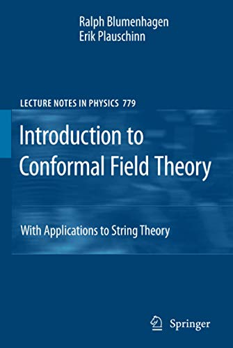 9783642004490: Introduction to Conformal Field Theory: With Applications to String Theory (Lecture Notes in Physics)