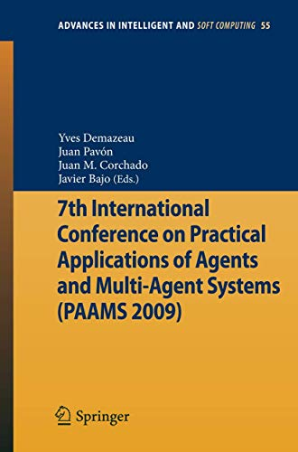 7th International Conference on Practical Applications of Agents and Multi-Agent Systems (PAAMS&#...