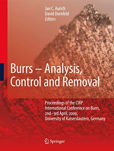 Burrs - Analysis, Control and Removal: Jan C. Aurich