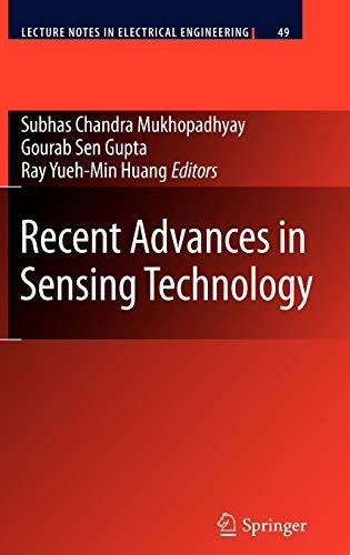 Recent Advances in Sensing Technology: Gourab Sen Gupta