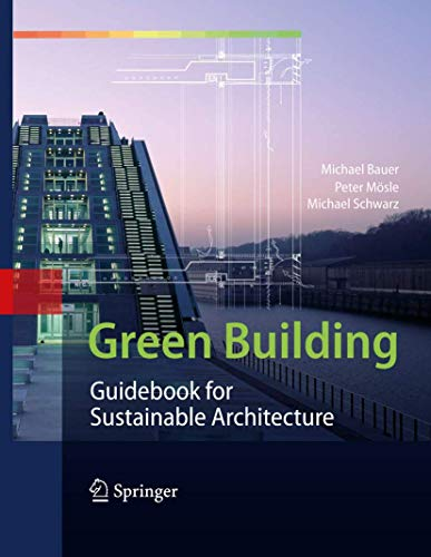 9783642006340: Green Building: Guidebook for Sustainable Architecture