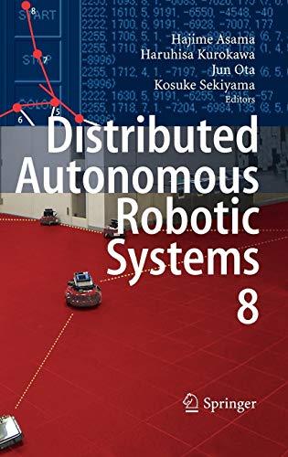 Distributed Autonomous Robotic Systems 8: Hajime Asama