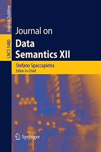 9783642006845: Journal on Data Semantics XII (Lecture Notes in Computer Science)