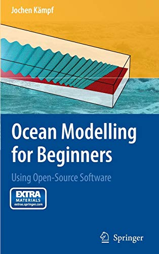 9783642008191: Ocean Modelling for Beginners: Using Open-Source Software