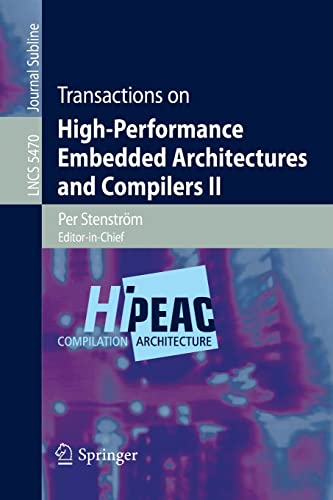 9783642009037: Transactions on High-Performance Embedded Architectures and Compilers II (Lecture Notes in Computer Science)